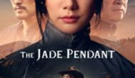 Permalink ke Download The Jade Pendant (2017) Sub Indo [HD]