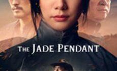 Permalink ke Download The Jade Pendant (2017) Sub Indo [HD]
